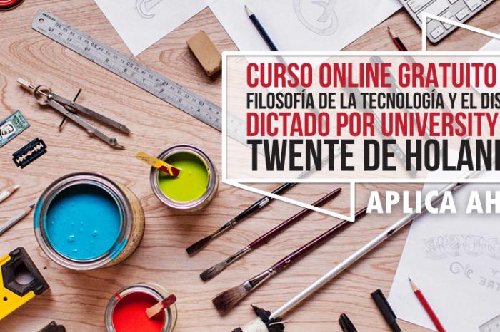 """Curso Online Gratis """"Filosofía de la Tecnología y el Diseño"""" University of Twente Holanda"""